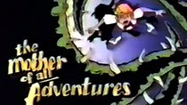 Mighty Max - Episode 7 - The Mother of All Adventures