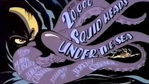 Mighty Max - Episode 9 - Less Than 20,000 Squid Heads Under the Sea