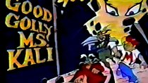 Mighty Max - Episode 24 - Good Golly Ms. Kali