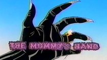 Mighty Max - Episode 19 - The Mommy's Hand