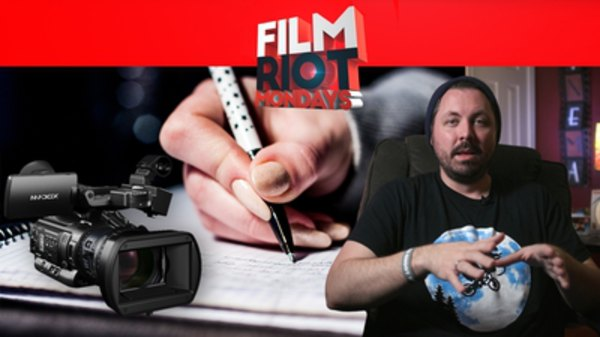 Film Riot - S01E605 - Mondays: Writing Likable Characters & Prepping For Documentaries