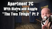 Apartment 2C - Episode 5 - The Two Things - Part 2