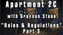 Apartment 2C - Episode 12 - Rules and Regulations - Part 3