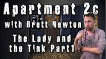 Apartment 2C - Episode 13 - The Lady and the Tink - Part 1