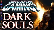 Did You Know Gaming? - Episode 161 - Dark Souls