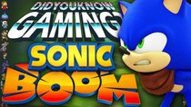 Did You Know Gaming? - Episode 163 - Sonic Boom