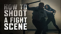 Film Riot - Episode 626 - How to Shoot a Fight Scene