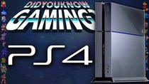 Did You Know Gaming? - Episode 169 - PlayStation 4 (PS4)