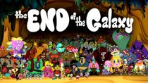 Wander Over Yonder - Episode 40 - The End of the Galaxy