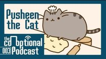 The Co-Optional Podcast - Episode 3 - The Co-Optional Podcast Ep. 3 ft. Pusheen the Cat - Polaris