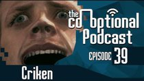 The Co-Optional Podcast - Episode 39 - The Co-Optional Podcast Ep. 39 ft. Criken