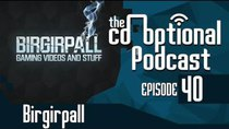 The Co-Optional Podcast - Episode 40 - The Co-Optional Podcast Ep. 40 ft. Birgirpall
