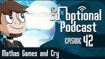 The Co-Optional Podcast - Episode 42 - The Co-Optional Podcast Ep. 42 ft. MathasGames and Cry