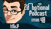 The Co-Optional Podcast - Episode 48 - The Co-Optional Podcast Ep. 48 ft. ItMeJP