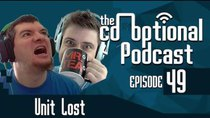 The Co-Optional Podcast - Episode 49 - The Co-Optional Podcast Ep. 49 ft. Unit Lost