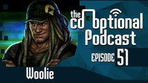 The Co-Optional Podcast - Episode 51 - The Co-Optional Podcast Ep. 51 ft. Woolie