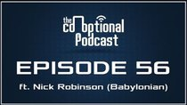 The Co-Optional Podcast - Episode 56 - The Co-Optional Podcast Ep. 56 ft. Babylonian