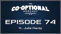 The Co-Optional Podcast - Episode 74 - The Co-Optional Podcast Ep. 74 ft. Julia Hardy of BBC Radio 1