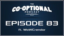 The Co-Optional Podcast - Episode 83 - The Co-Optional Podcast E3 edition ft. WoWCrendor