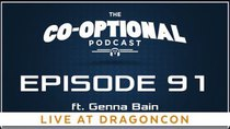 The Co-Optional Podcast - Episode 91 - The Co-Optional Podcast Ep. 91 ft. Genna Bain