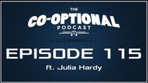 The Co-Optional Podcast - Episode 115 - The Co-Optional Podcast Ep. 115 ft. Julia Hardy