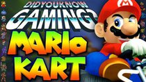 Did You Know Gaming? - Episode 172 - Mario Kart