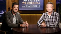 Any Given Wednesday with Bill Simmons - Episode 4 - Aaron Rodgers