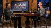 Any Given Wednesday with Bill Simmons - Episode 5 - Danny McBride, Christina Hendricks & Michael K. W
