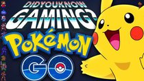 Did You Know Gaming? - Episode 175 - Pokemon Go