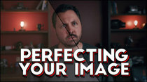 Film Riot - Episode 639 - Perfecting Your Image in Post