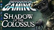 Did You Know Gaming? - Episode 179 - Shadow of the Colossus