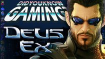 Did You Know Gaming? - Episode 183 - Deus Ex