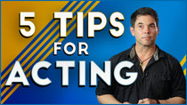 Film Riot - Episode 654 - 5 Tips For Acting