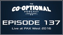 The Co-Optional Podcast - Episode 137 - The Co-Optional Podcast Ep. 137 live at PAX