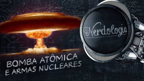 Nerdologia - Episode 173 - ATOMIC BOMB AND NUCLEAR WEAPONS