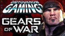 Did You Know Gaming? - Episode 187 - Gears of War