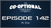 The Co-Optional Podcast - Episode 142 - The Co-Optional Podcast Ep. 142 ft. Cry