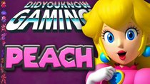 Did You Know Gaming? - Episode 190 - Princess Peach