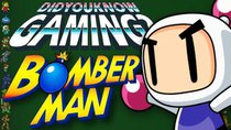 Did You Know Gaming? - Episode 193 - Bomberman