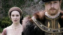 Six Wives with Lucy Worsley - Episode 2 - Beheaded, Died
