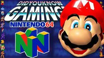Did You Know Gaming? - Episode 204 - Nintendo 64 (N64)
