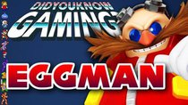 Did You Know Gaming? - Episode 205 - Sonic's Dr. Eggman/Robotnik