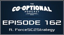 The Co-Optional Podcast - Episode 162 - The Co-Optional Podcast Ep. 162 ft. Force Gaming