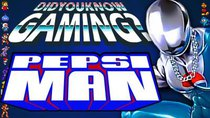 Did You Know Gaming? - Episode 210 - PEPSIMAN