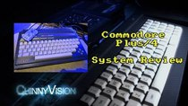 ChinnyVision - Episode 73 - Commodore Plus/4 System Review