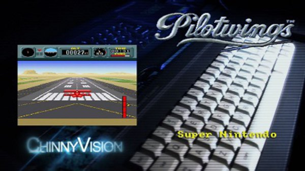 ChinnyVision - S01E74 - Pilotwings