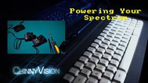 ChinnyVision - Episode 106 - Powering Your Spectrum