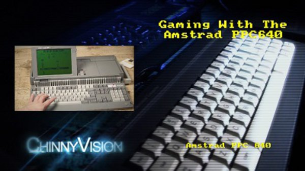 ChinnyVision - S01E111 - Gaming on the Amstrad PPC 640