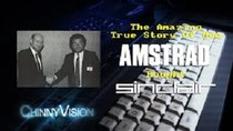 ChinnyVision - Episode 115 - The Amazing TRUE Story Of How Amstrad Bought Sinclair