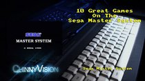 ChinnyVision - Episode 126 - 10 Great Sega Master System Games